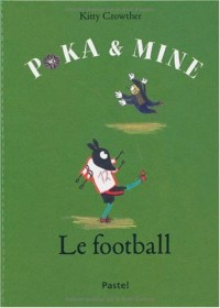 Poka et Mine : Le football