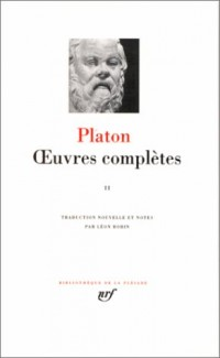 Platon : Oeuvres complètes, tome 2