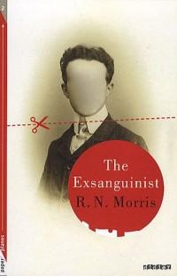 The Exsanguinist : Edition en anglais