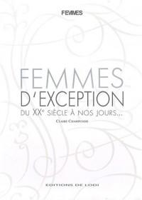 Femmes d'exception : Du XXe siècle à nos jours...