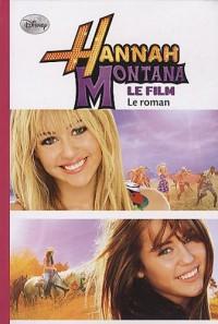 Hannah Montana : Le roman