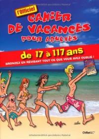 Cahier de vacances pour adultes