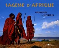 Sagesse d'Afrique : Paysages et pensées