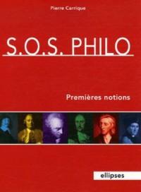 SOS Philo : Premières notions