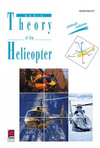 Basic theory of the helicopter - Pictorial initiation