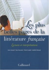 Les plus belles pages de la littérature française : Lectures et interprétations