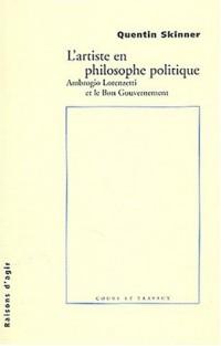 L'Artiste en philosophie politique : Ambrogio Lorenzotti et le bon gouvernement