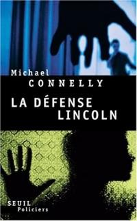 La défense Lincoln
