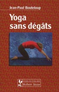 Yoga sans dégâts