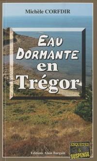 Eau dormante en Trégor
