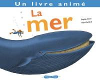 La Mer. Un livre animé