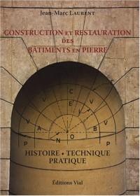 Construction et restauration des bâtiments en pierre
