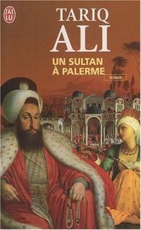 Un sultan à Palerme