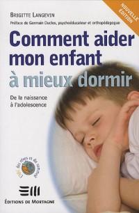 Comment aider mon enfant à mieux dormir : De la naissance à l'adolescence