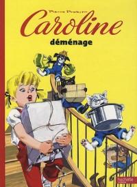 Caroline déménage