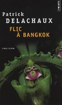Flic à Bangkok
