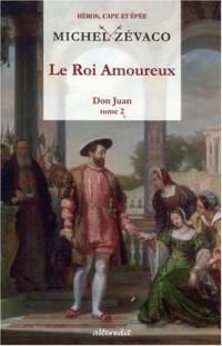 Don Juan, Tome 2 : Le Roi Amoureux