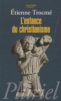 L'enfance du christianisme