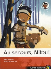 Nitou l'Indien, Tome 6 : Au secours, Nitou !