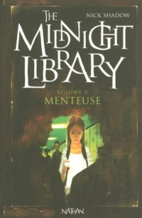 The Midnight Library, Tome 5 : Menteuse