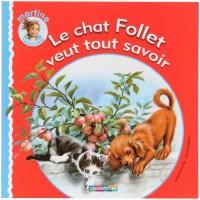 Le Chat Follet Veut Tout Savoir