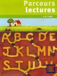 Parcours lectures 4 à 7 ans : 14 parcours pour se construire une première culture littéraire et pour découvrir le monde