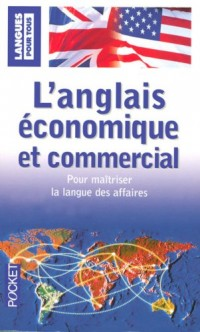 L'anglais économique et commercial en 20 dossiers