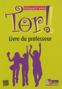 Tor ! Allemand 1e année Niveau A1/A2 : Livre du professeur