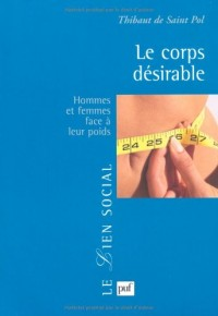 Le corps désirable - Hommes et femmes face à leur poids