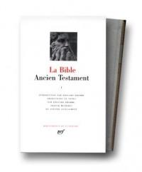 La Bible : Ancien Testament, tome I