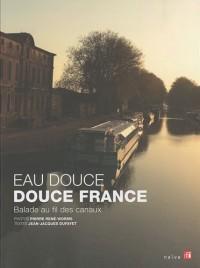 Eau douce, douce France