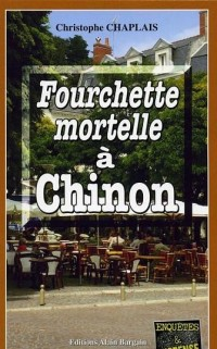 Fourchette mortelle à Chinon
