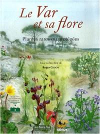 Le Var et sa flore : Plantes rares ou protégées