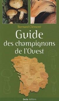 Guide des Champignons de l'Ouest