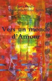 Vers un Monde d'Amour : L'Au-delà se dévoile...