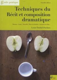 Techniques du récit et composition dramatique : Roman, Conte, Nouvelle, Théâtre, Scénario de film