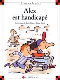 Alex est handicapé