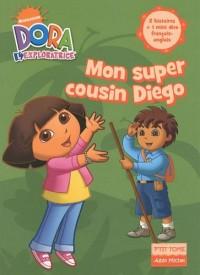 Mon super cousin Diego