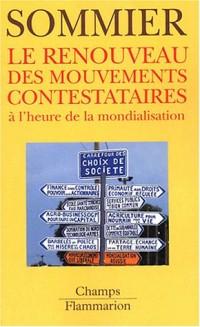 Le renouveau des mouvements contestataires à l'heure de la mondialisation