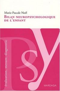 Bilan neuropsychologique de l'enfant