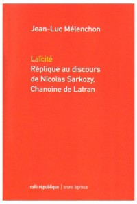 Laïcité : Réplique au discours de Nicolas Sarkozy, chanoine de Latran