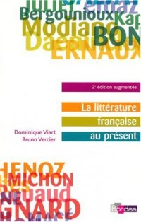 La littérature française au présent : Héritage, modernité, mutations