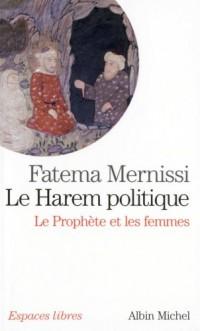 Le Harem politique : Le Prophète et les femmes