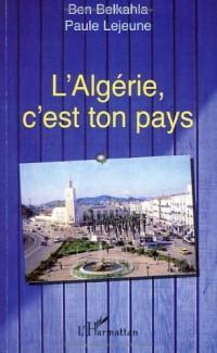 Algérie C'Est Ton Pays