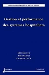 Gestion et performance des systèmes hospitaliers