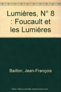 Lumières, N° 8 : Foucault et les Lumières