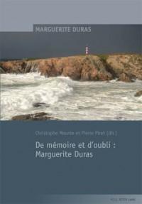 De Memoire Et D?oubli: Marguerite Duras