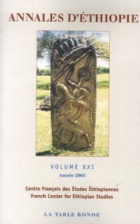Annales d'Ethiopie, N° 21, 2005 :  (1Cédérom)