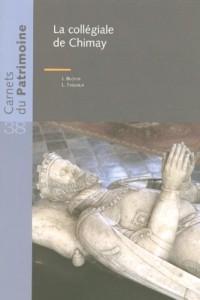 La Collegiale de Chimay - les Carnets Su Patrimoine N38