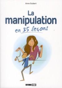 Manipulation en 35 Lecons (la)